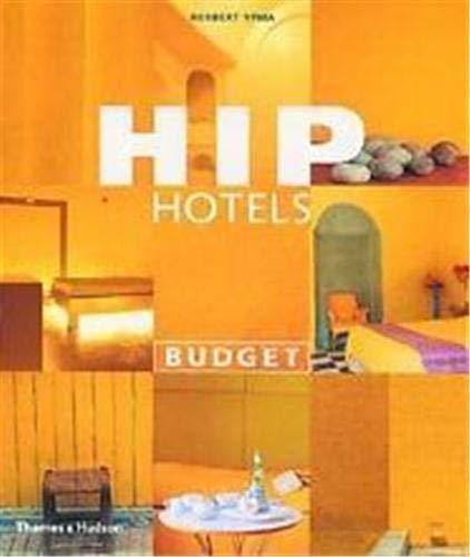 Hip Hotels: Budget By Herbert Ypma