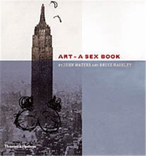 Art: A Sex Book By John Waters