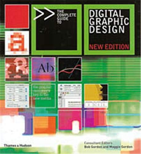 The Complete Guide to Digital Graphic Design by Bob Gordon