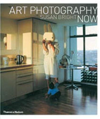 Art Photography Now By Susan Bright