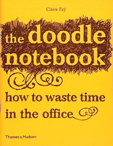 The Doodle Notebook By Claire Fay