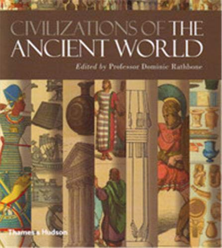 Civilizations of the Ancient World:A Visual Sourcebook By Dominic Rathbone