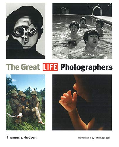 "The Great ""LIFE"" Photographers by Editors of LIFE Magazine"