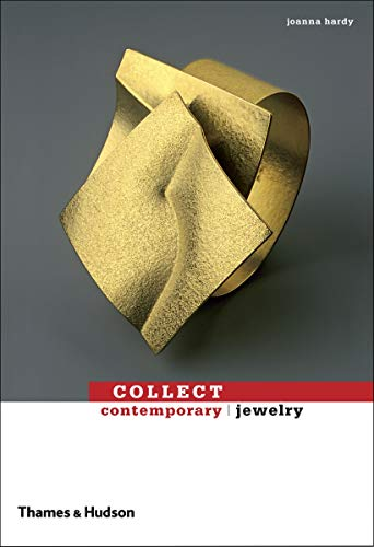 Collect Contemporary Jewelry By Joanna Hardy