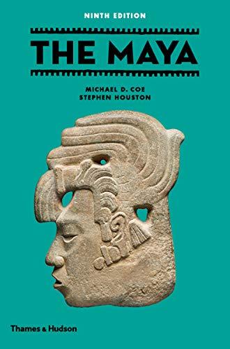 The Maya By Michael D. Coe