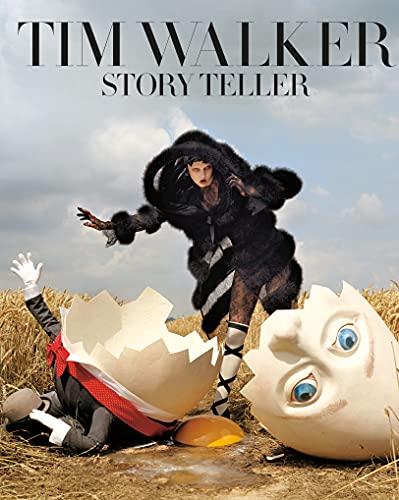 Tim Walker: Story Teller By Tim Walker
