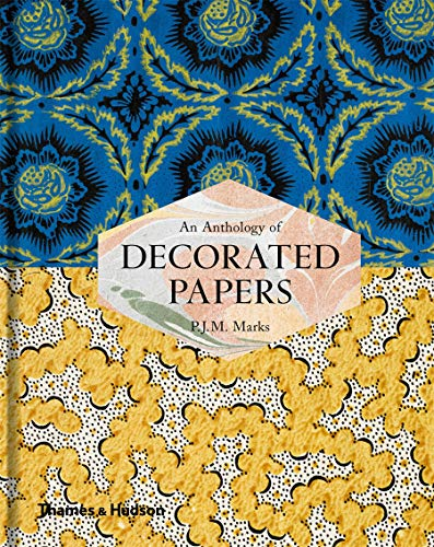 An Anthology of Decorated Papers By P.J.M. Marks