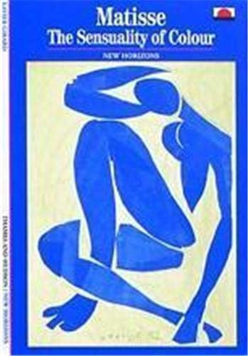 Matisse:The Sensuality of Colour By Xavier Girard