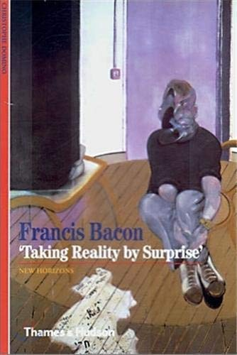 Francis Bacon: 'Taking Reality by Surprise' (New Horizons) by Christophe Domino