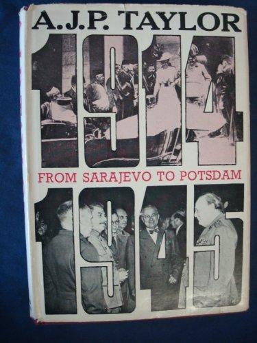 From Sarajevo to Potsdam By A. J. P. Taylor
