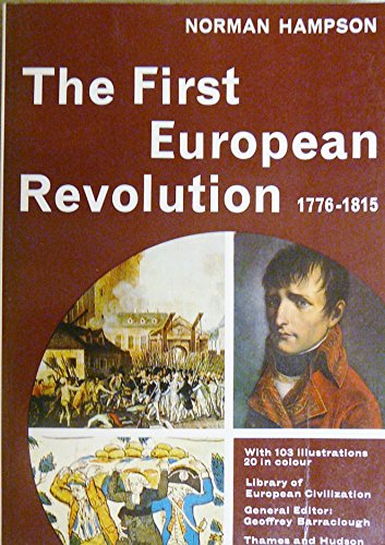 First European Revolution, 1776-1815 By Norman Hampson