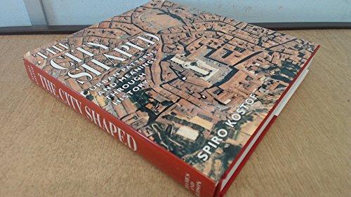 The City Shaped By Spiro Kostof