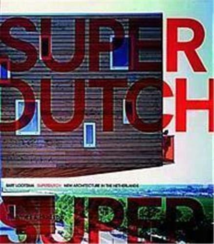 SuperDutch By Bart Lootsma