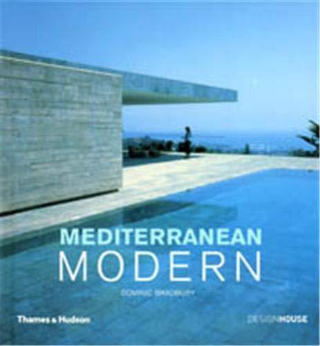 Mediterranean Modern By Dominic Bradbury