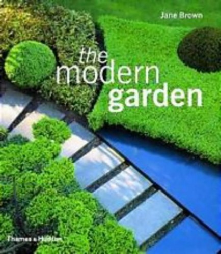 The Modern Garden By Jane Brown
