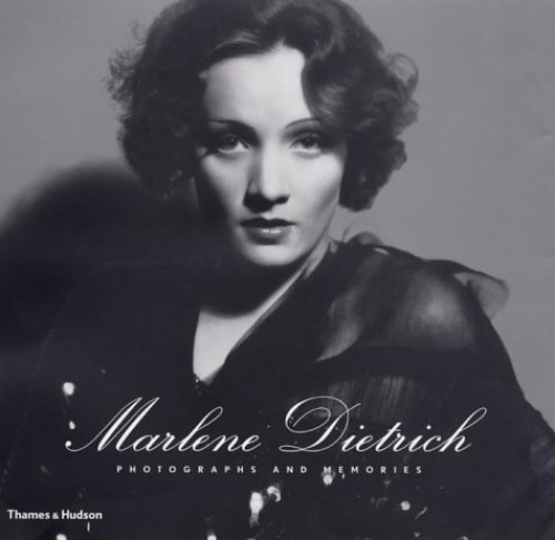 Dietrich, Marlene: Photographs and Me By Jean Jacques Naudet