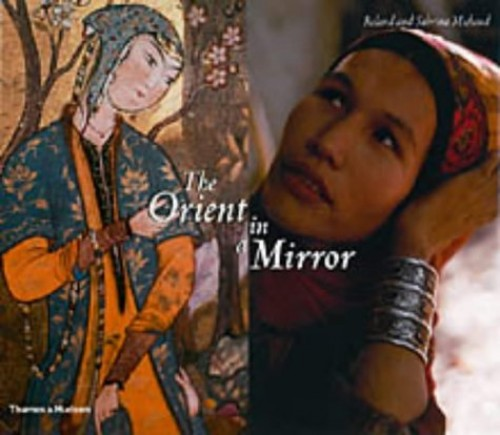 Orient in a Mirror, The By Roland Michaud