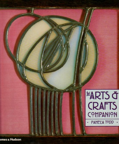 The Arts & Crafts Companion By Pamela Todd