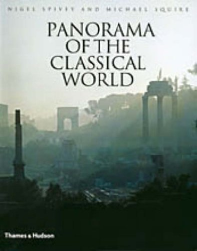 Panorama of the Classical World By Nigel Spivey