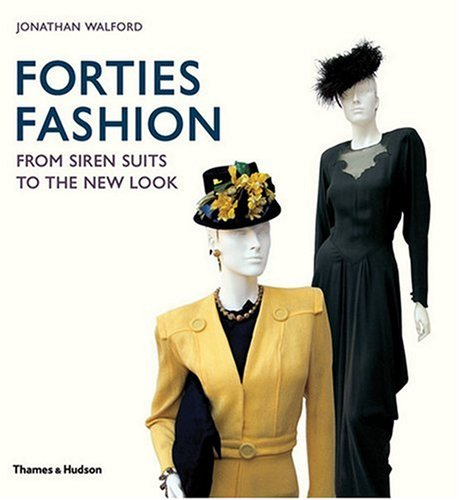 Forties Fashion By Jonathan Walford