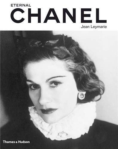 Eternal Chanel: An Icon's Inspiration by Jean Leymarie