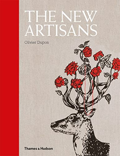 The New Artisans By Olivier Dupon