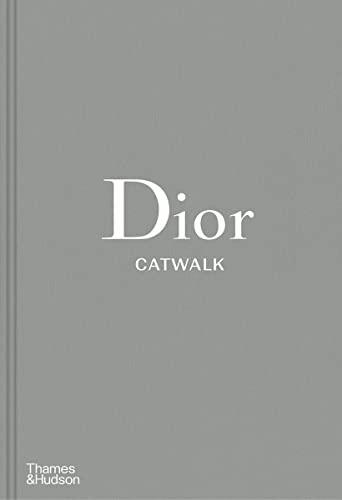 Dior Catwalk By Alexander Fury