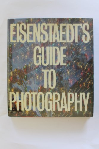 Guide to Photography By Alfred Eisenstaedt