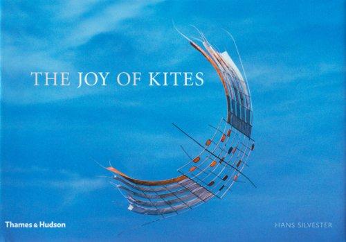 Joy of Kites By Hans Silvester