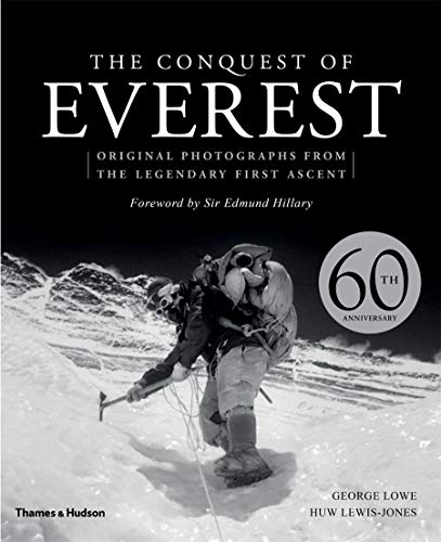 The Conquest of Everest By George Lowe