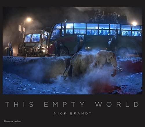 Nick Brandt: This Empty World By Nick Brandt