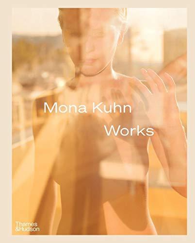 Mona Kuhn: Works By Mona Kuhn