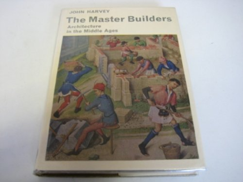 The Master Builders By John Harvey
