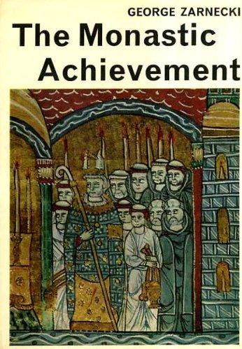 Monastic Achievement (Library of Mediaeval Civilization S.) By George Zarnecki