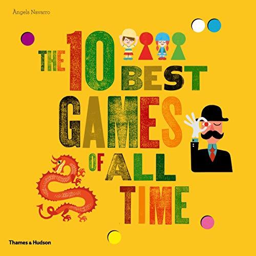 The 10 Best Games of All Time von Angels  Navarro