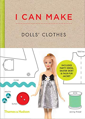 I Can Make Dolls' Clothes By Georgia Vaux