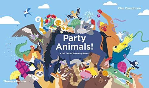 Party Animals! By Clea Dieudonne