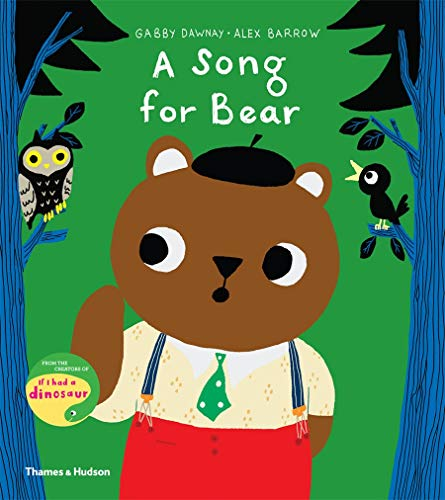 A Song for Bear By Gabby Dawnay