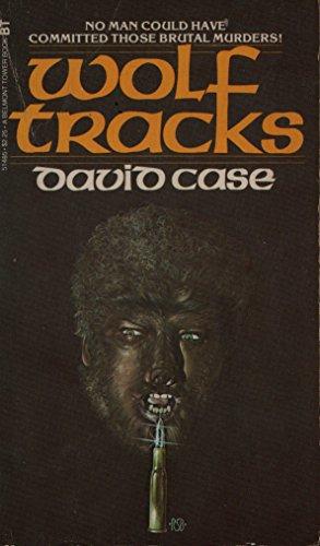 Wolf Tracks By David Case