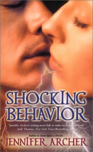Shocking Behavior By Jennifer Archer