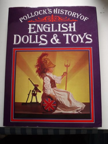 Pollock's History of English Dolls and Toys By Kenneth Fawdry