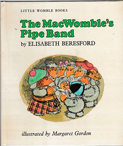 MacWomble's Pipe Band By Elisabeth Beresford
