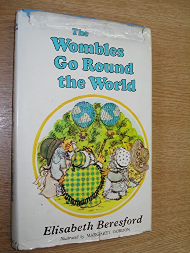 Wombles Go Round the World By Elisabeth Beresford