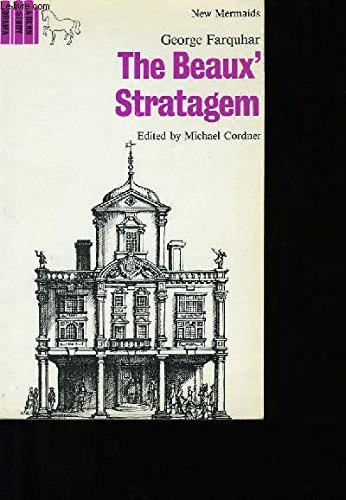 The Beaux' Stratagem (New Mermaid Anthology) By George Farquhar