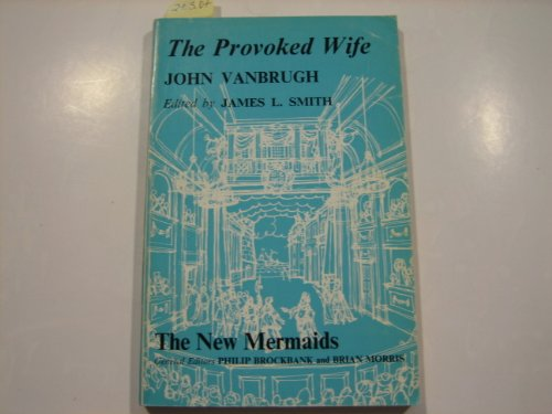 The Provoked Wife By Sir John Vanbrugh