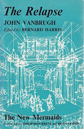 The Relapse By Sir John Vanbrugh