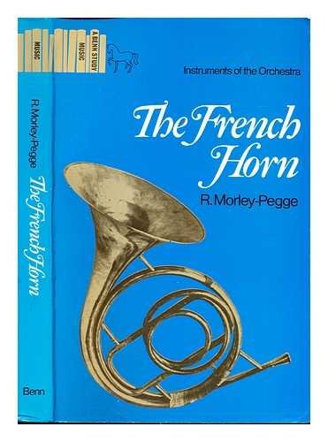 French Horn By R.Morley- Pegge