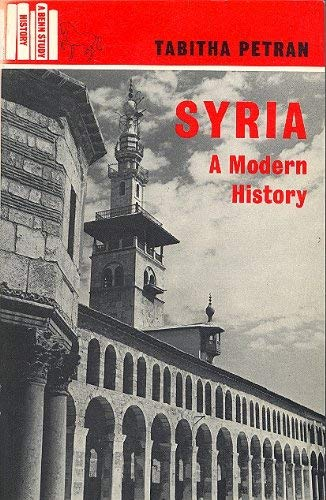Syria (Nations of the modern world) By Tabitha Petran
