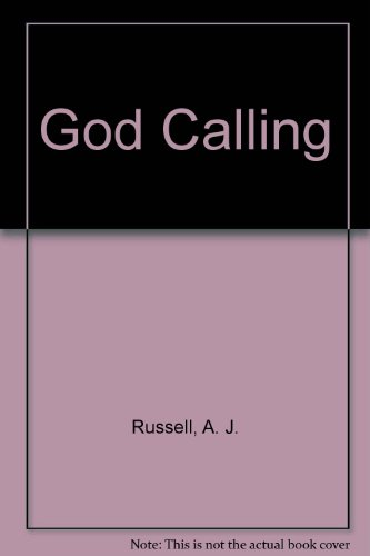 God Calling By Captain A J Russell