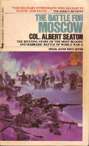 Battle for Moscow By Albert Seaton